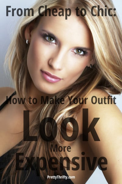 How to Make Your Outfit Look More Expensive PrettyThrifty.com