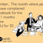 November... the month where people who have complained on social media for the past 11 months become thankful for 30 days. PrettyThrifty.com