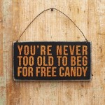 Youre Never Too Old to Beg for Free Candy PrettyThrifty.com