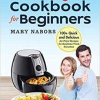 Free Air Fryer Cookbook for Beginners eBook